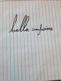 """Bella confusione """"beautiful mess"""" in Italian. My mind is like an episode of hoarders, there's is so much stuffed in there and there are all these thoughts constantly popping in to add to the chaos. Because there's so much happening in there, I sometimes screw up. I lose things, I say stupid stuff, I don't always do everything right. So yes, I am a complete and total mess. BUT I'm a beautiful mess."""