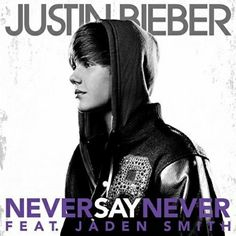 """Justin Bieber """"Never Say Never: The Remixes"""" Album And Single Covers - For more info visit: http://belieberfamily.com/2012/09/17/justin-bieber-never-say-never-the-remixes-album-and-single-covers/"""