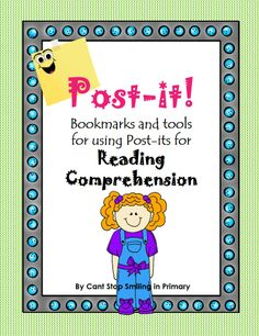Fun colorful Bookmarks and resources for using post-its for reading comprehension