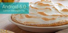 """#Tech Android 5.0 podría llevar el nombre de """"Lemon Meringue Pie"""","""