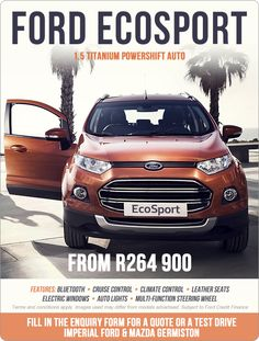 Ford EcoSport 1.5 Titanium Powershift Auto - now from R264 900.   Features: Bluetooth, cruise control, leather seats, multi-function steering wheel.