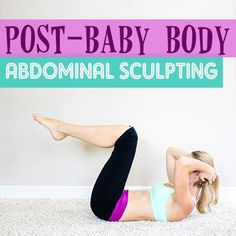 Daily Mom » Post-Baby Body: Abdominal Sculpting