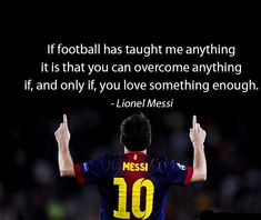 Top 30 football quotes & sayings from famous footballer: Messi, Ronaldo, Beckham.the most inspiring quotes about football (soccer quotes) Best Football Quotes, Famous Football Quotes, Motivational Football Quotes, Inspirational Soccer Quotes, Best Sports Quotes, Sport Quotes, Greatest Quotes, Basketball Quotes, Citation Football