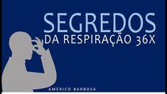 Revelado O SEGREDO DAS 36 RESPIRAÇÕES - YouTube 36, Nova, Youtube, Blog, The Secret, Simple, Barbell, Blogging, Youtubers
