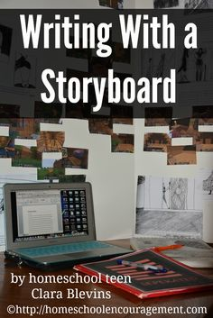 Writing with a Storyboard - How I made it work for me and how it helped me write my story. #homeschool teen