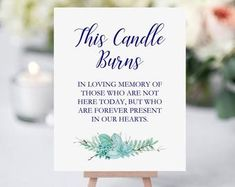 Memory Candle Sign, This Candle Burns, Printable Wedding Memorial Signage, Rochester Bridal Shower Presents, Wedding Signs, Wedding Ideas, Wedding Stuff, Memory Table, Wedding Memorial, In Loving Memory, Burning Candle, Wedding Planner