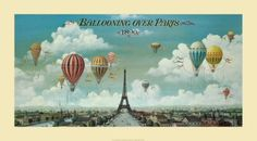 Ballooning over Paris. for some reason I love this whimsical picture of adventure, and far away places.