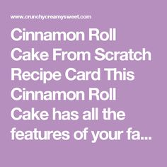 Cinnamon Roll Cake From Scratch Coffee Cake Muffins, Granulated Sugar, Recipe Cards, Cinnamon Rolls, 1 Cup, Baking, Sweet, Desserts, Recipes