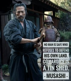 Musashi from Shogun World (WestWorld) Wise Quotes, Quotable Quotes, Great Quotes, Motivational Quotes, Inspirational Quotes, Military Quotes, Military Humor, Warrior Spirit, Warrior Quotes