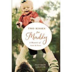 After his wife dies giving birth due to a pulmonary embolism, Matthew Logelin tells the tail of a single Dad raising his daughter Maddy.