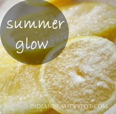 *best natural scrub for a glowing skin *-