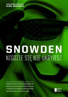Okładka książki Snowden. Nigdzie się nie ukryjesz