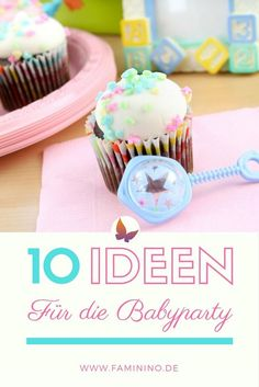 Spiele, Deko- und Rezeptideen für deine perfekte Babyparty!