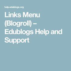 Links Menu (Blogroll) – Edublogs Help and Support