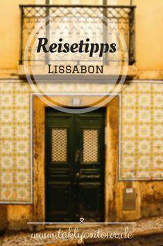 ➙ Lissabon #Reisetipps auf einen Blick. Alles was du für deine Reise nach #Lissabon wissen solltest.