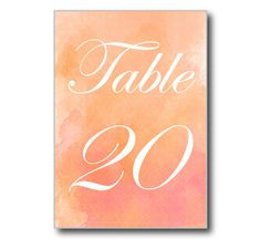 Watercolor Wedding Table Number - Pink and Orange Watercolor - DIY Wedding - INSTANT DOWNLOAD - Microsoft Word