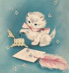 This is a sweet kitten vintage greeting card illustration. Reminds me of my childhood.