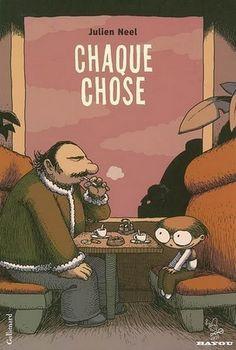 Chaque Chose (Julien Neel)