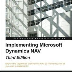 Implementing Microsoft Dynamics NAV, Third Edition Data Migration, Legacy System, Microsoft Dynamics, Programming, Third, Deep, Books, Livros, Libros