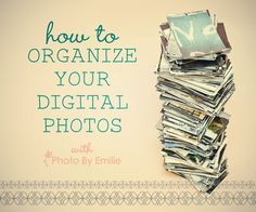 How to Organize Your Digital Photos with Photo by Emilie Photo Storage, Organisation, Photo U, Photo Book, Photoshop, Lightroom, Photography 101, Photography Tutorials, Ocd