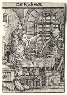 Dance of Death: The Miser, c. 1526 Hans Holbein the Younger (German, 1497/98-1543) woodcut, . Gift of The Print Club of Cleveland 1929.161