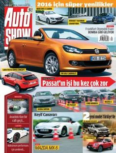 Auto Show - Turkey September 07 2015 edition - Read the digital edition by Magzter on your iPad, iPhone, Android, Tablet Devices, Windows 8, PC, Mac and the Web.