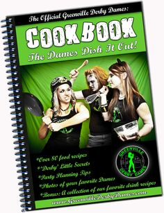"Roller Derby Cookbook book - ""The Dames Dish It Out"" - by: The Greenville Derby Dames. $15.00, via Etsy."