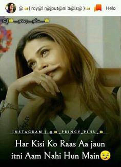 #Nilofark07 My Heart Quotes, Maya Quotes, Desi Quotes, Happy Life Quotes, Crazy Girl Quotes, Girly Quotes, Hindi Attitude Quotes, Attitude Quotes For Girls, Attitude Status