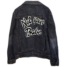 NOT YOUR BABE DENIM JACKET (430 BRL) ❤ liked on Polyvore featuring outerwear, jackets, tops, coats, oversized jacket, oversized denim jacket, denim jacket, black jacket and oversized jean jacket