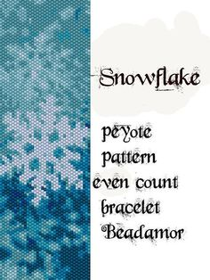 Peyote Pattern for bracelet: Snowflake INSTANT by Beadamor on Etsy