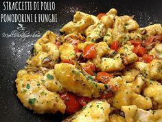 Straccetti di pollo pomodorini e funghi - Mollichedizucchero