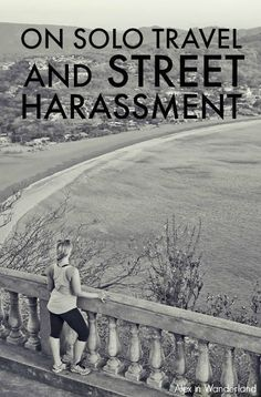 The street harassment I encountered as a blonde, single, solo female traveler in Central America proved a bit too much for me to handle. And sadly, this issue exists everywhere. How do you deal? How can we keep ourselves safe? | Alex in Wanderland