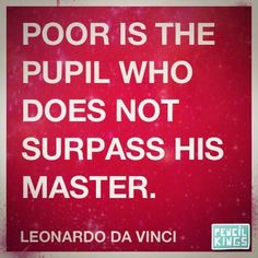 Leonardo da Vinci Some Quotes, Great Quotes, Renaissance And Reformation, Genius Quotes, Inspirational Photos, Rainbow Loom, Good Thoughts, My Passion, Gd