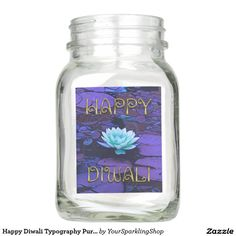 Happy #Diwali Typography Purple Floral Lotus Flower #MasonJar