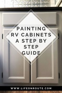 How to Paint RV Cabinets: A Step by Step Guide with Tips Rv Cabinets, Kitchen Cabinets In Bathroom, Painting Kitchen Cabinets, Kitchen Pantry, Rv Kitchen Remodel, Paint Rv, Travel Trailer Remodel, Diy Rv, Quality Cabinets