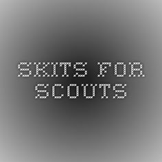 Boy Scout skit ideas for campfires and meetings Cub Scouts Wolf, Beaver Scouts, Tiger Scouts, Boy Scouts, Cub Scout Skits, Scout Games, Girl Scout Activities, Boy Scout Crafts, Skit Ideas