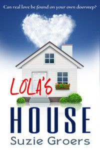 Review: Lola's House by Suzie Groers