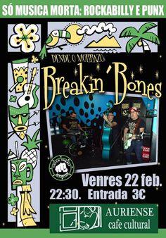 Breakin' Bones @ Café cultural Auriense - Ourense musica concerto concierto