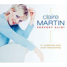 Claire Martin - Perfect Alibi CD £10
