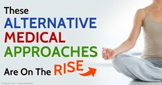 About 34 percent of US adults used a complementary health approach in 2012, with non-vitamin dietary supplements as the most common alternative approach used. http://articles.mercola.com/sites/articles/archive/2015/02/23/complementary-medical-approaches.aspx