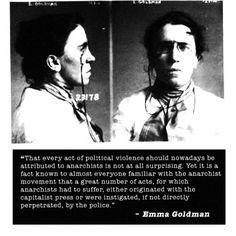 Emma Goldman acted.