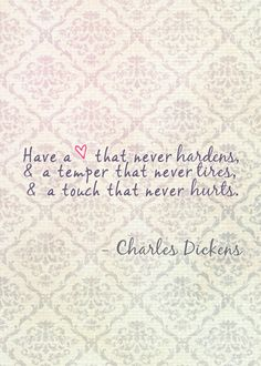 Thursday: Words-Day. | quote | words | wisdom | Charles Dickens  www.marleycurran.com