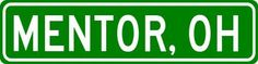 MENTOR, OHIO  City Limit Sign - Aluminum #Personalized