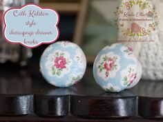 """Tutorial on how to decoupage drawer knobs with Cath Kidston napkins Decoupage drawer knobs was mentioned at the """"Paint Party"""" on Friday night. This was a very informal relaxed affair w…"""
