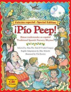 Pio Peep!: Rimas tradicionales en espanol/Tradtional Spanish Nursery Rhymes