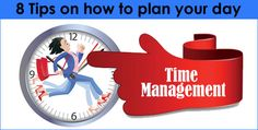 http://www.ibotdis.com/blog/8-tips-on-how-to-plan-your-day-time-is-precious/
