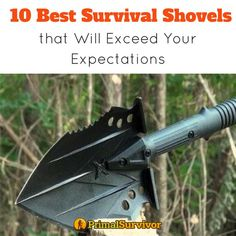 10 Best Survival Shovesl that will exceed your expectations. Have you considered adding a shovel to your survival kit? A must have tool for all of those serious about emergency preparedness. #tools #survival #emergencypreparedness #primalsurvivor #shtf