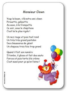 Poésie Monsieur Clown : Youp la boum, v'là notre ami clown, Pirouette, galipette, Au saxo, à la trompette. Ce soir, sous le chapiteau, c'est lui le plus rigolo Club, Mardi Gras, Education, Chant, Animation, Preschool Circus, Songs For Children, Period, Carnival