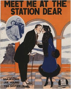 Sheet music cover: Meet Me At The Station Dear