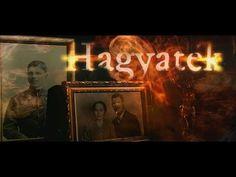 Hagyaték - Halhatatlanok - Magyar mondák, magyar hősök - YouTube